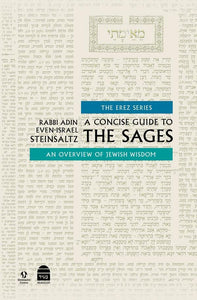 A Concise Guide To The Sages