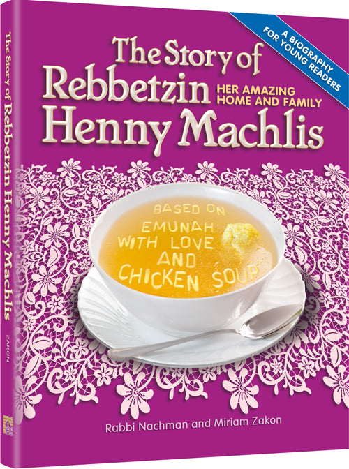 The Story of Rebbetzin Henny Machlis