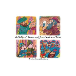 A Children's Treasury of Rebbe Nachman's Tales