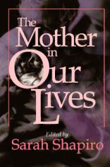 The Mother in Our Lives