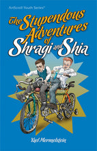 Load image into Gallery viewer, The Stupendous Adventures Of Shragi And Shia - Softcover