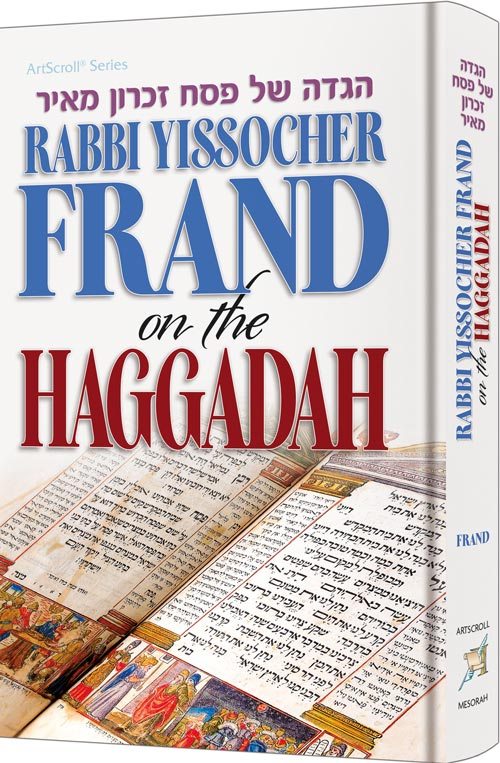 Rabbi Yissocher Frand on The Haggadah