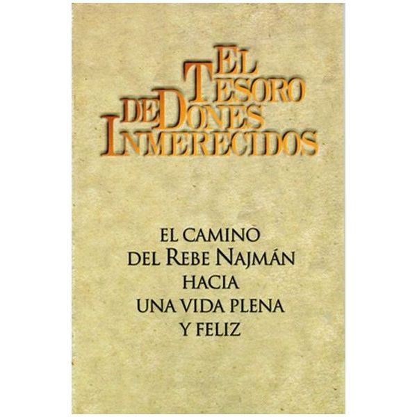 The Treasury of Unearned Gifts (Spanish) - EL TESORO DE DONES INMERECIDOS