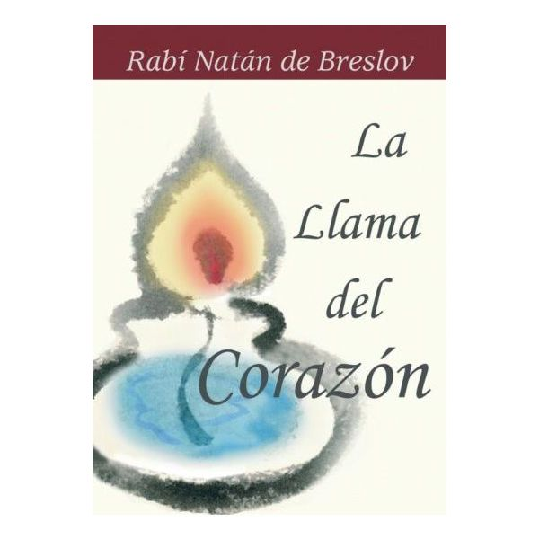 The Flame of the Heart (Spanish) - LA LLAMA DEL CORAZÓN