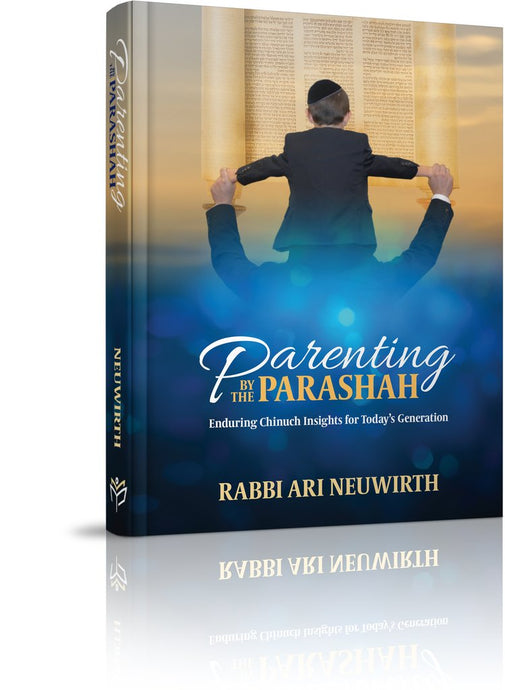 Parenting by the Parashah
