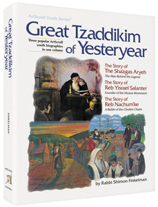 Great Tzaddikim of Yesteryear