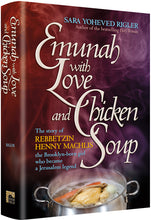 Load image into Gallery viewer, Emunah With Love and Chicken Soup