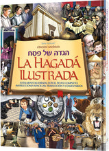 Load image into Gallery viewer, La Hagadá Ilustrada - Illustrated Haggadah (Spanish) - Hardcover