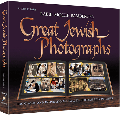 Great Jewish Photographs - 100 Classic and Inspirational Images of Torah Personalities