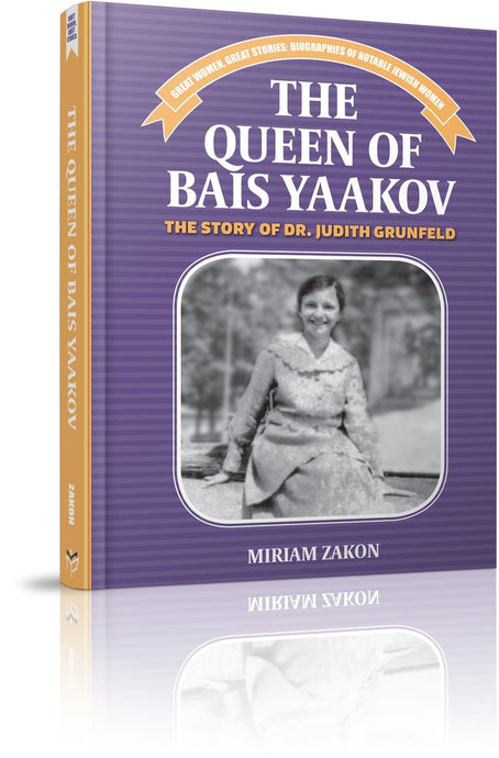 The Queen of Bais Yaakov