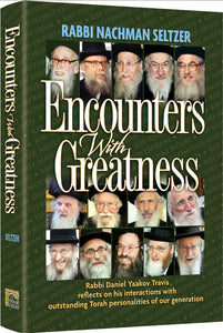 Encounters With Greatness