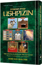 Load image into Gallery viewer, Ushpizin - The Seven Guests in the Succah Prayers, Commentary, and Insights