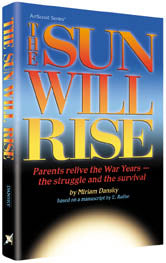 The Sun Will Rise - Softcover