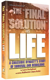 The Final Solution Is Life - Softcover