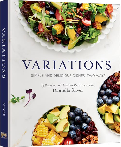 Variations - Simple and Delicious Dishes. Two Ways.