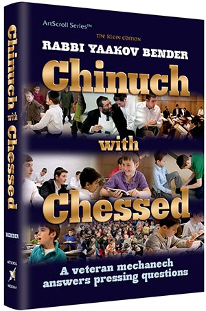 Chinuch With Chessed