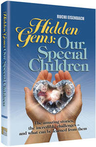 Hidden Gems: Our Special Children