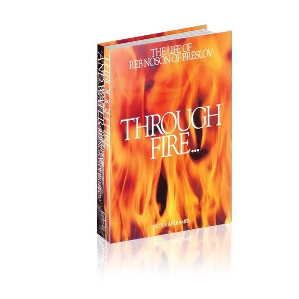 Through Fire and Water: The Life of Rebbe Noson