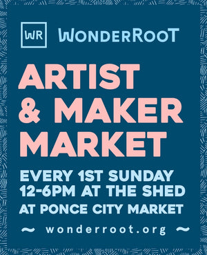 *NEW DATE* SUNDAY July 22, 2018 WONDERROOT Ponce City Market