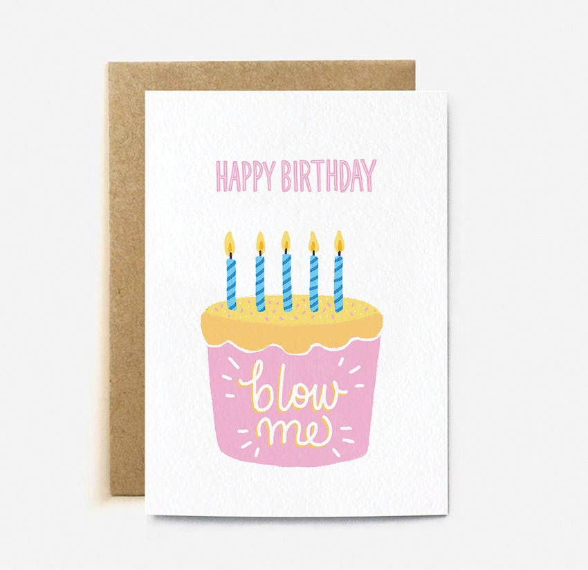 The Cardy Club: Happy Birthday Blow Me Card