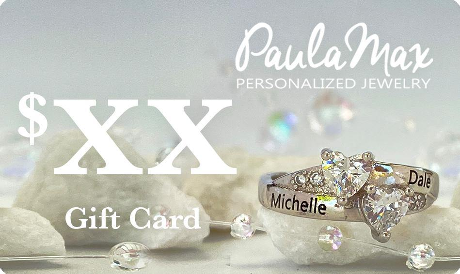 Gift Card for PaulaMax Personalized Jewelry - Custom Amount