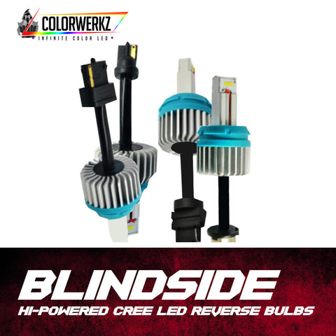 BLINDSIDE | Hi-Power Cree Reverse Bulbs