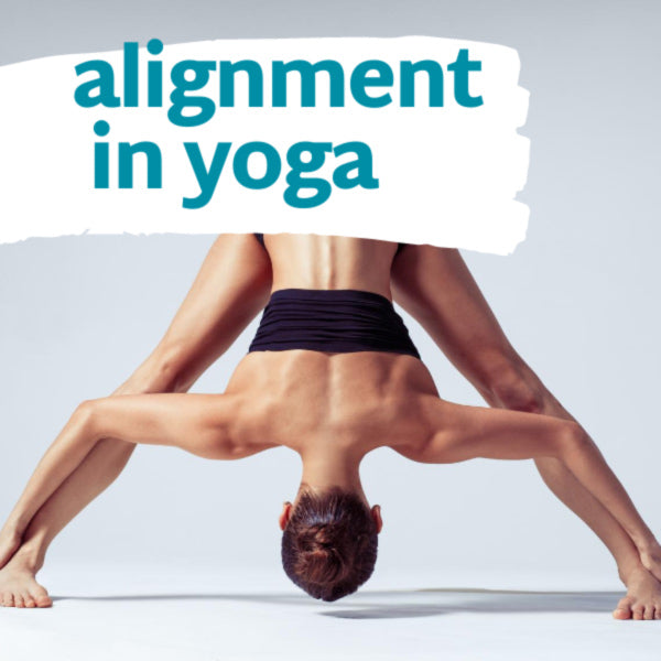 Yoga blog article about alignment in yoga