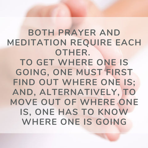 "quote ""prayer and meditation are alike"""