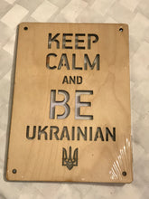 Keep Calm & Be Ukrainian wood sign