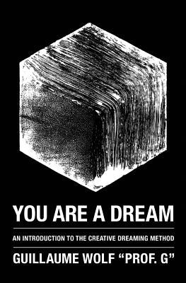 You are a dream