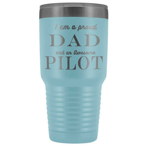 Image of Proud Dad, Awesome Pilot Tumblers Light Blue