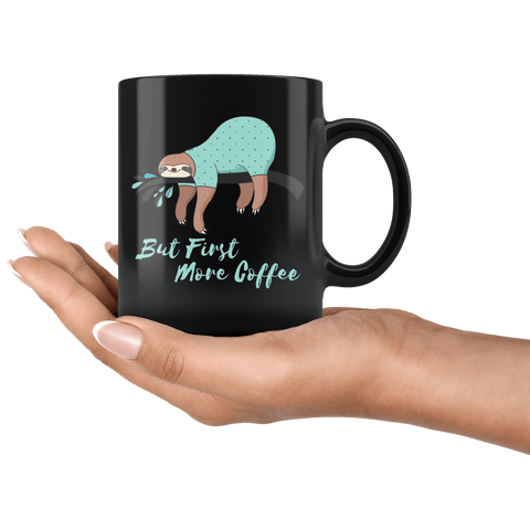 Image of Sleepy Sloth Needs Coffee Drinkware