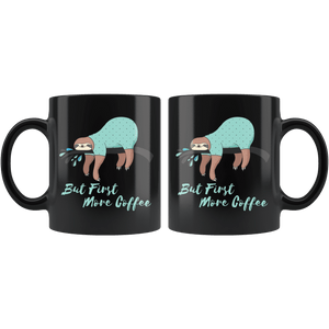 Sleepy Sloth Needs Coffee Drinkware