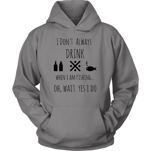 Drinking and Fishing, Yup T-shirt Unisex Hoodie Grey S
