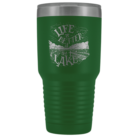 Image of Life is Better at the Lake | 30 oz. tumbler Tumblers Green