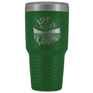 Life is Better at the Lake | 30 oz. tumbler Tumblers Green