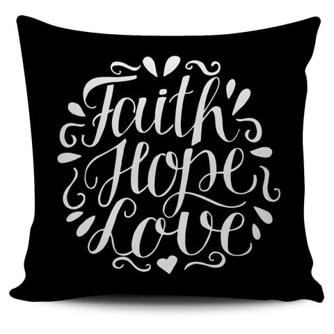 Faith Hope Love, Pillow Covers Pillow Case Black