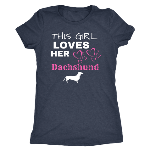 This Girl Loves Her Dachshund T-shirt Next Level Womens Triblend Vintage Navy S