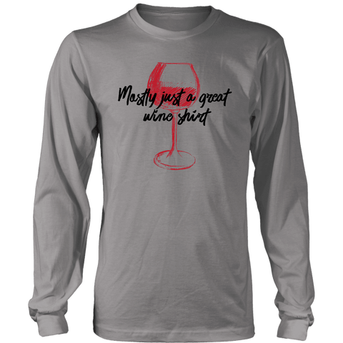 Image of Mostly Wine Shirt T-shirt District Long Sleeve Shirt Grey S