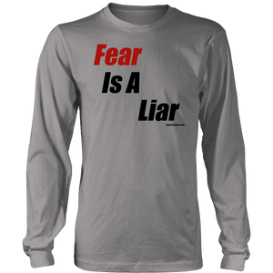 Fear is a Liar, Bold T-shirt District Long Sleeve Shirt Grey S