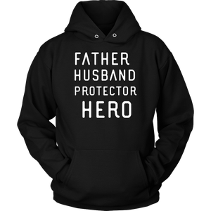 Father Husband Protector Hero White Print T-shirt Unisex Hoodie Black S
