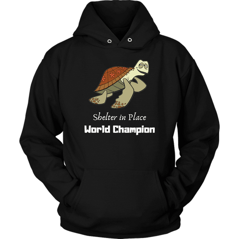 Shelter In Place World Champion, White Print Long Sleeve Hoodie T-shirt Unisex Hoodie Black S