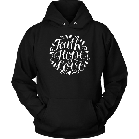 Image of Faith Hope and Love, White Print T-shirt Unisex Hoodie Black S