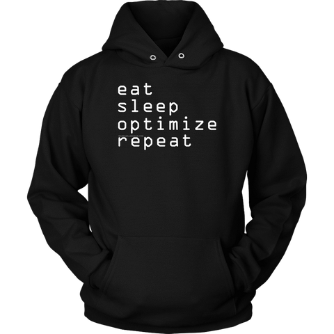 Image of eat, sleep, optimize repeat Hoodie V.1 T-shirt Unisex Hoodie Black S
