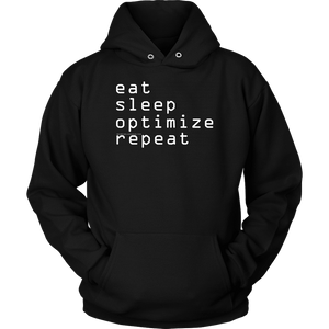 eat, sleep, optimize repeat Hoodie V.1 T-shirt Unisex Hoodie Black S