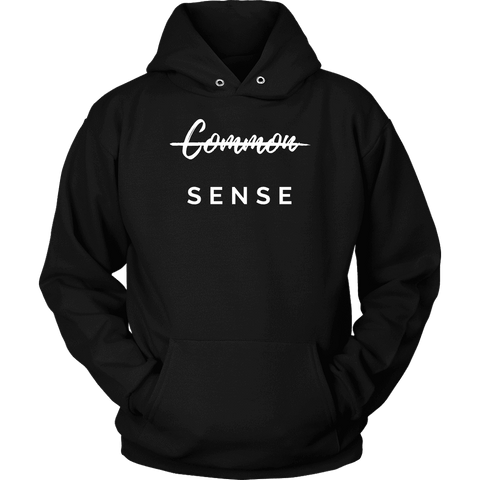 """Common Sense"" The Not So Common Sense, Mens Shirt T-shirt Unisex Hoodie Black S"