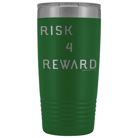 Image of Risk 4 Reward | Try Things and Get Rewards | 20 oz Tumbler Tumblers Green