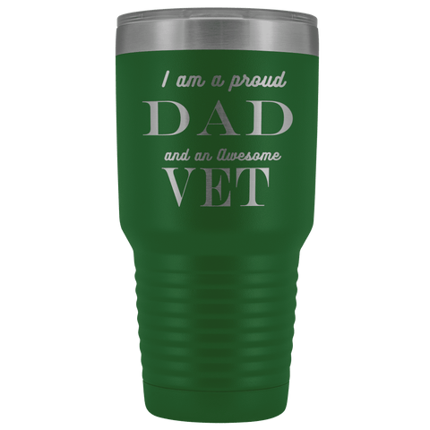 Proud Dad, Awesome Vet Tumblers Green