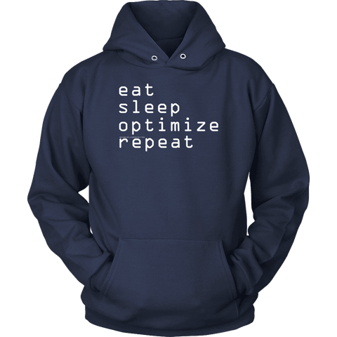 Image of eat, sleep, optimize repeat Hoodie V.1 T-shirt Unisex Hoodie Navy S