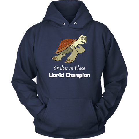 Shelter In Place World Champion, White Print Long Sleeve Hoodie T-shirt Unisex Hoodie Navy S